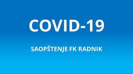 COVID - 19 (saopštenje FK Radnik)