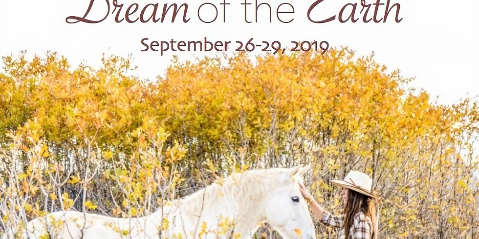 Dream of the Earth: An Equine-Informed Immersion & Retreat