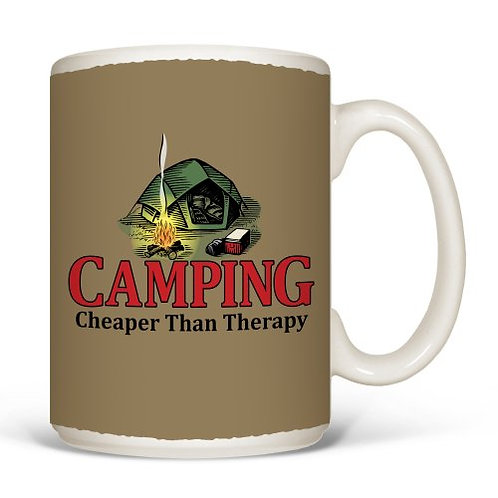 Camping is Cheaper than Therapy MUG