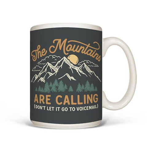 """Mountains are Calling"" MUG"