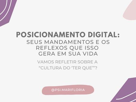 Posicionamento digital: seus mandamentos e os reflexos que isso gera em sua vida