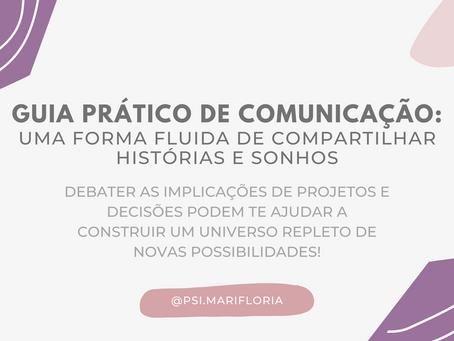 Guia prático de comunicação: uma forma fluída de compartilhar histórias e sonhos