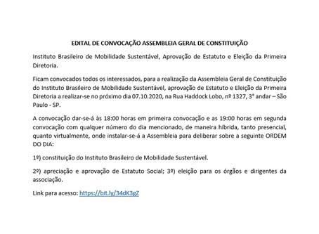EDITAL DE CONVOCAÇÃO ASSEMBLEIA GERAL DE CONSTITUIÇÃO do Inst. Brasileiro de Mobilidade Sustentável