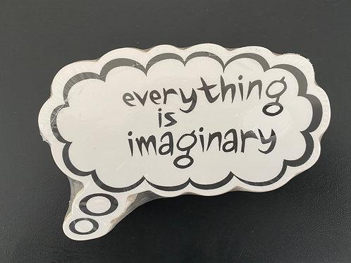 Everything Is Imaginary Medium Stickers
