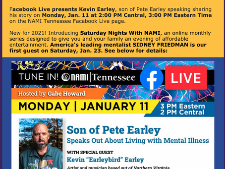 Monday Jan. 11th.  Earleybird live on NAMI Tennessee