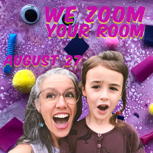 WE ZOOM YOUR ROOM, by Frankie Martin and Forest DerrMartin of Pumpernickel Palace