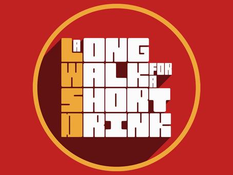 """Long Walk Short Drink"" Podcast Mix Album Soundtrack - Expanded Edition"