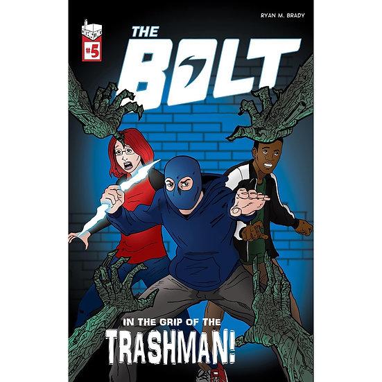 The Bolt #5