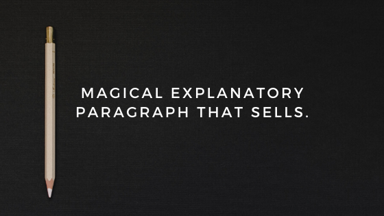 How to Write a Magical Explanatory Paragraph that Sells. (Free Template Included)