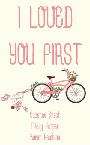 I LOVED YOU FIRST now available!