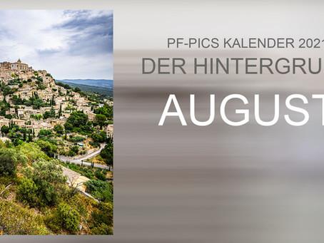 Der Hintergrund: August