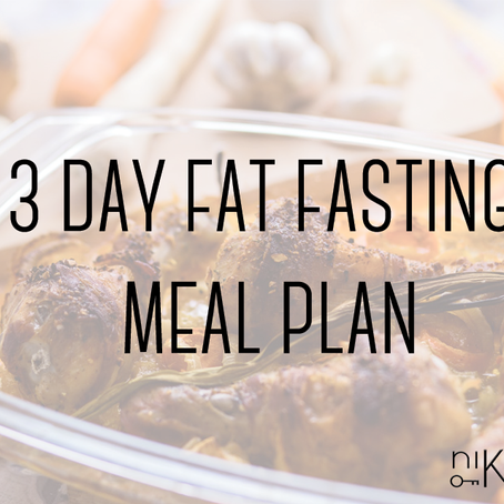 meal plan : 3 day fat fasting