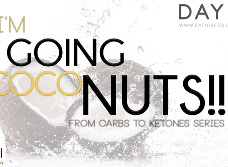 Day 4 : I'm Going Coco-Nuts! No seriously, please send help.
