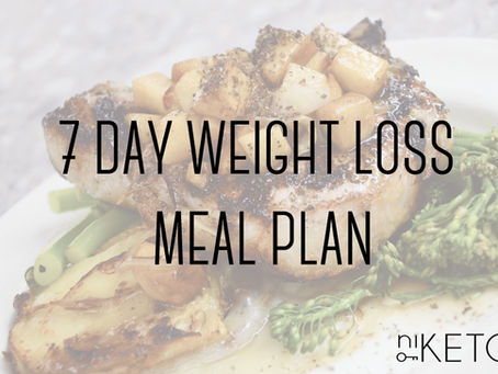 7 Day Weight Loss Ketogenic Meal Plan