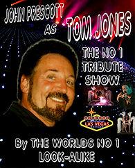 Tom Jones Tributes, John Prescott Best Tom Jones Tributes, Best Tom Jones Lookalike, UK, Worlds NO1 Tom Jones Tribute Act
