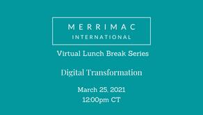Virtual Lunch Break Series - Digital Transformation Discussion