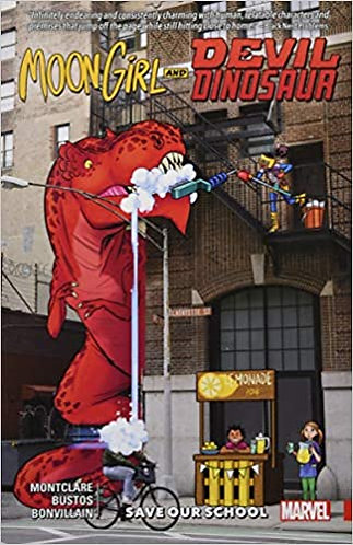 Moon Girl and Devil Dinosaur Vol. 6: Save Our School ( Moon Girl and Devil Dinos