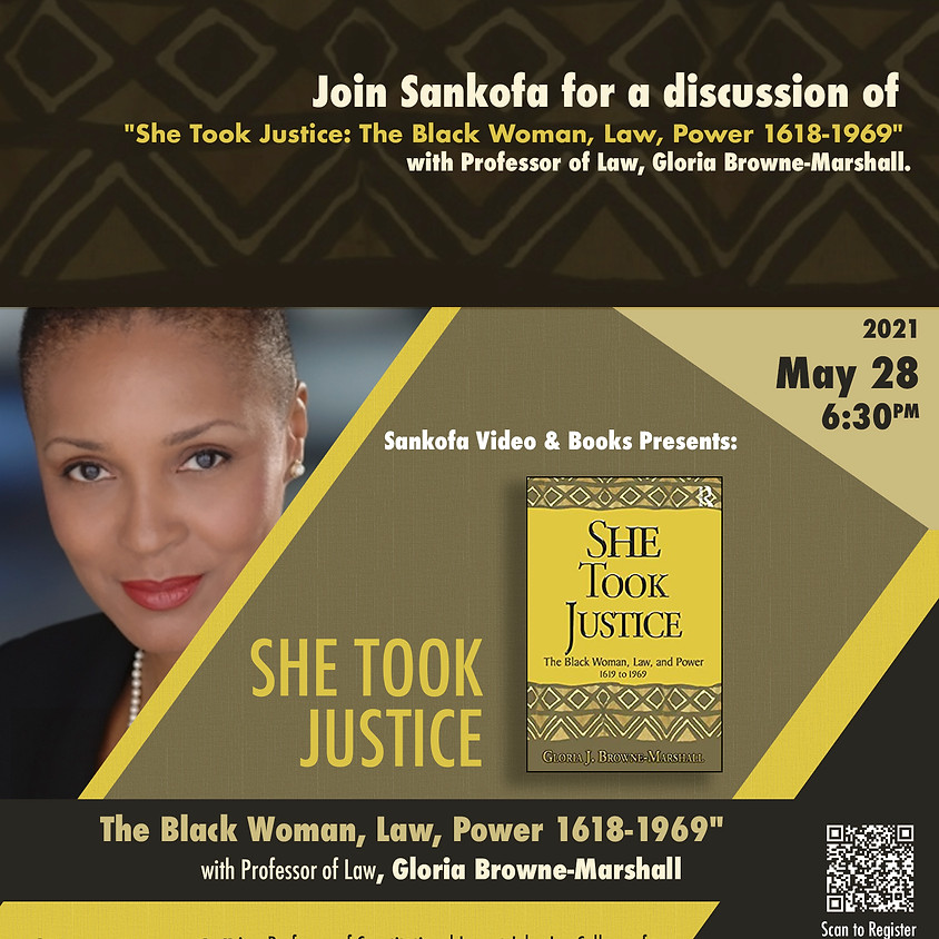 She Took Justice: The Black Woman, Law, Power 1618-1969 with Professor of Law, Gloria Browne-Marshall