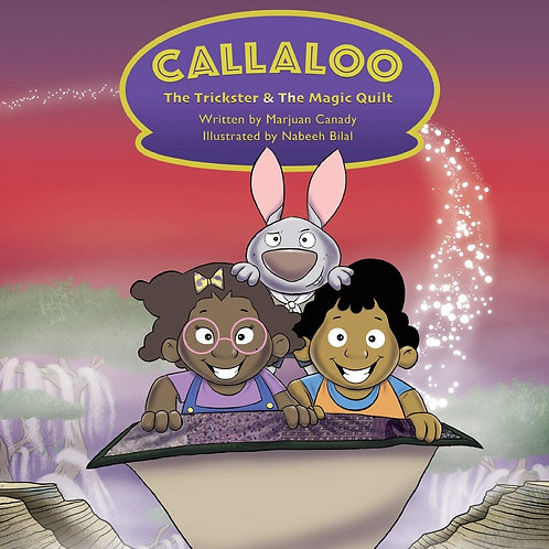 Callaloo : The Trickster and the Magic Quilt