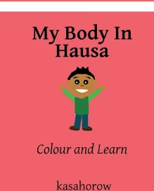 My Body in Hausa: Colour and Learn