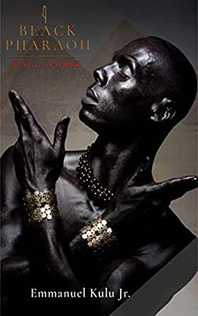 I, Black Pharaoh: Rise to Power (paperback)