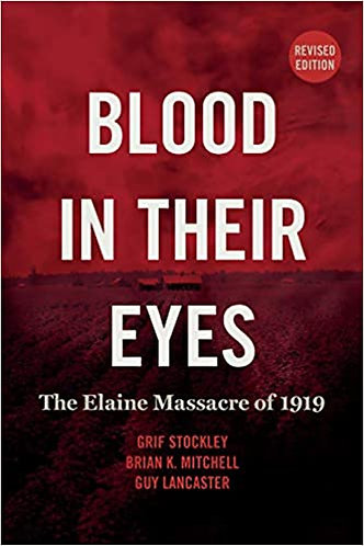 Blood in their Eyes: The Elaine Massacre of 1919