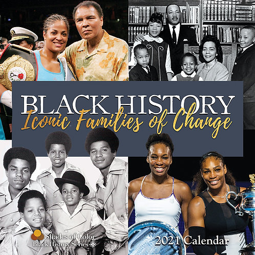 2021 Calendar Black History Iconic Families of Change