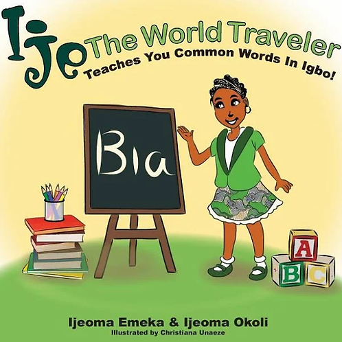 Ije The World Traveler Teaches You Common Igbo Words
