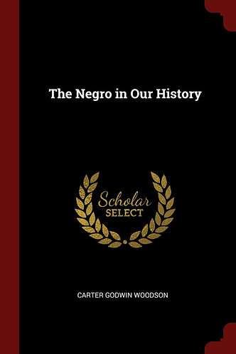 The Negro In Our History (Reprint)