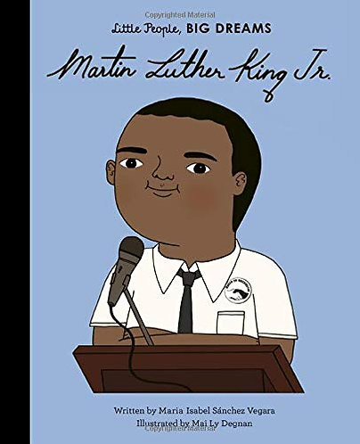 Martin Luther King Jr. ( little people big dreams)