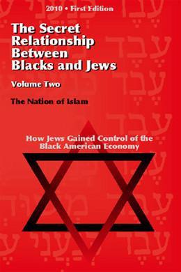 The Secret Relationship Between Blacks and Jews: Volume 2
