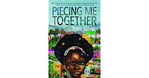 Piecing Me Together (hardcover)