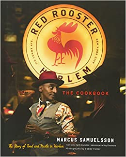 The Red Rooster CookbookThe Story of Food and Hustle in Harlem (Hardcover) By Ma