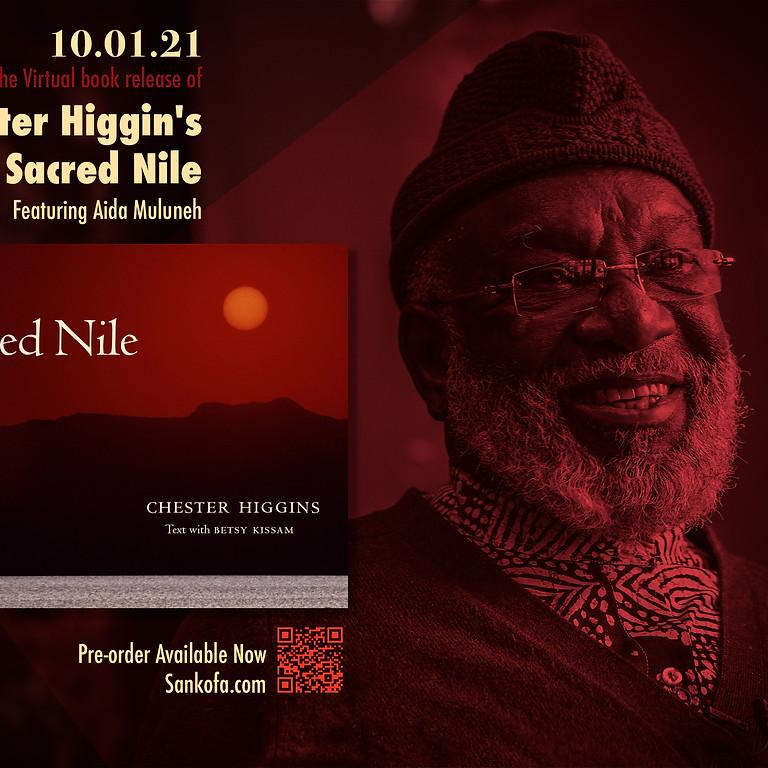 Sankofa Video & Books Presents: The Virtual Release Chester Higgins' Sacred Nile Featuring Aida Muluneh