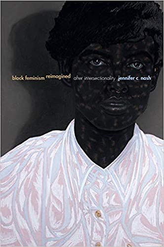 Black Feminism Reimagined: After Intersectionality