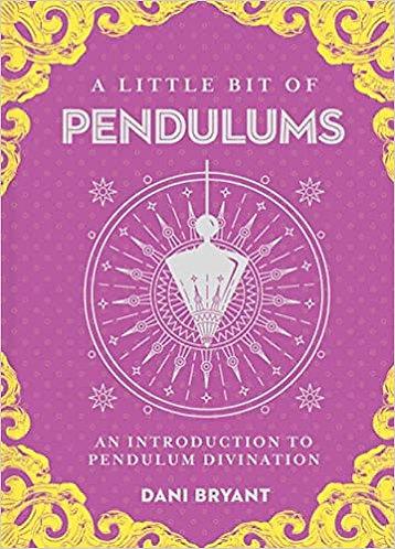 A Little Bit of Pendulums: An Introduction to Pendulum Divination
