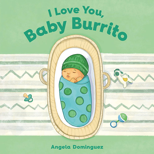 I Love You, Baby Burrito (Hardcover)