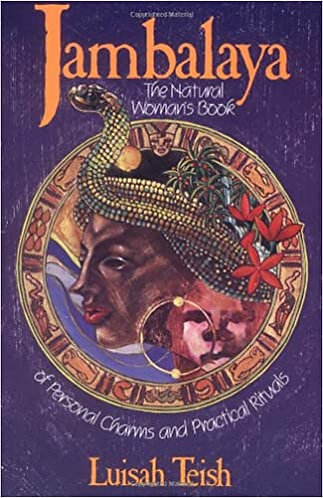 Jambalaya: The Natural Woman's Book of Personal Charms