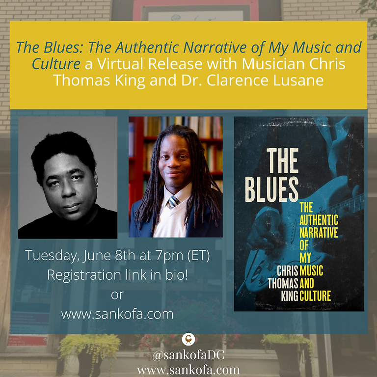 """""""The Blues: The Authentic Narrative of My Music and Culture"""" with Chris Thomas King and Dr. Clarence Lusane"""