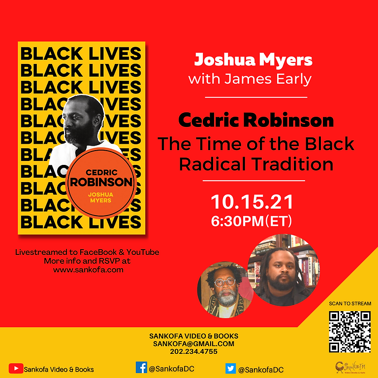 Cedric Robinson: The Time of the Black Radical Tradition with Author Josh Myers featuring James Early