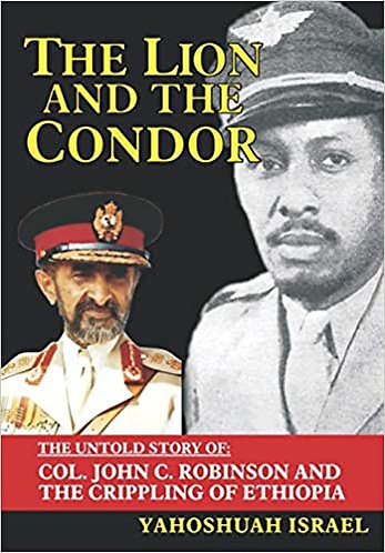 The Lion and the Condor: The Untold Story of Col. John C. Robinson and the Crip
