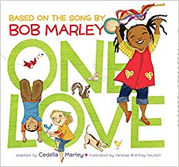 One Love (Music Books for Children, African American Baby Books, Bob Marley Book