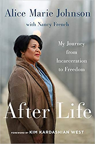 After Life My Journey from Incarcerations Freedom