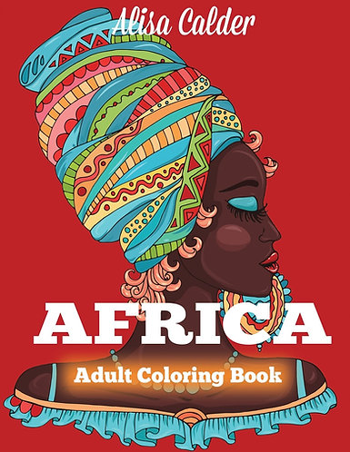 Africa: Adult Coloring Book