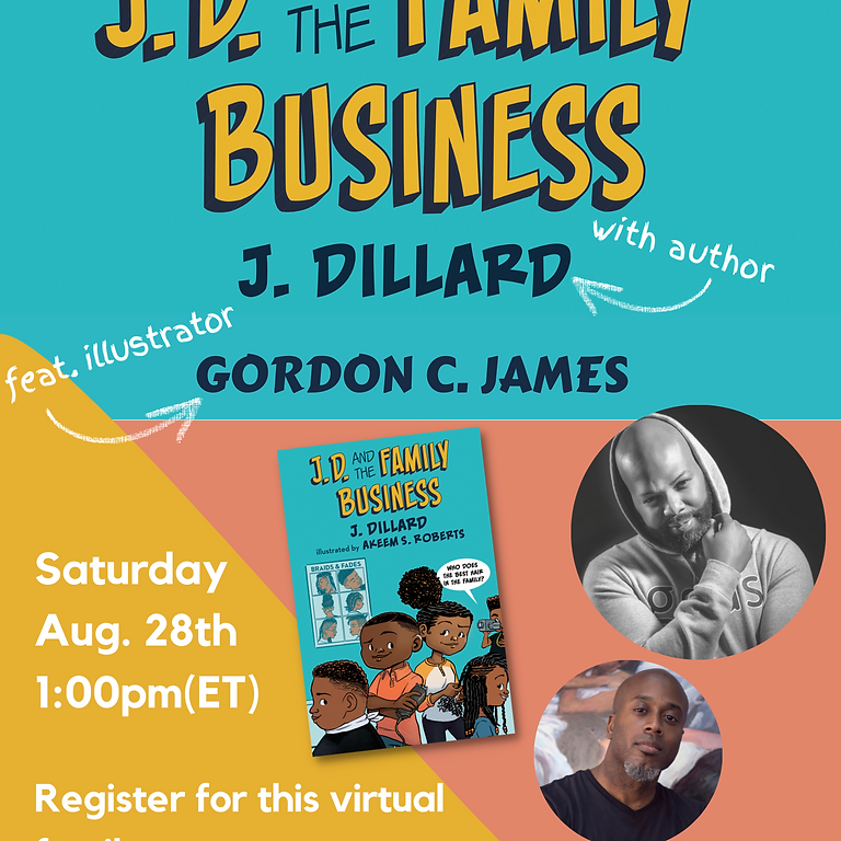 Happy Nappy Storytelling Presents: J.D. and the Family Business with author J. Dillard and Illustrator Gordon C. James