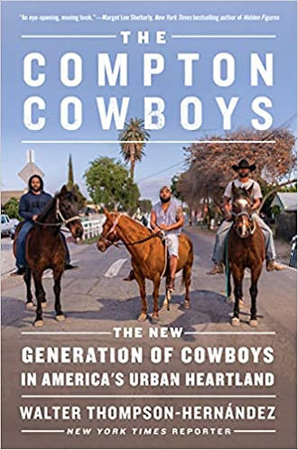 The Compton Cowboys: The New Generation in America's Urban Heartland