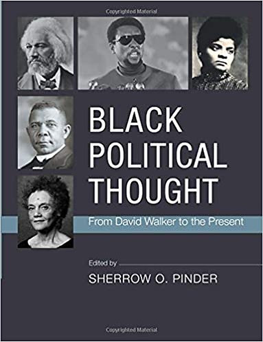 Black Political Thought: From David Walker to the Present