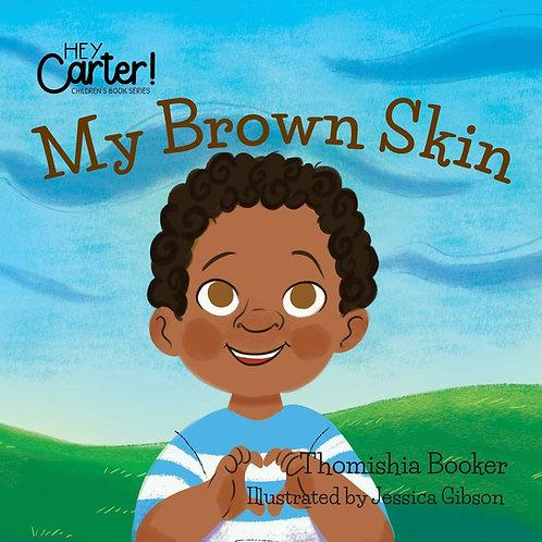 My Brown Skin (Paperback)