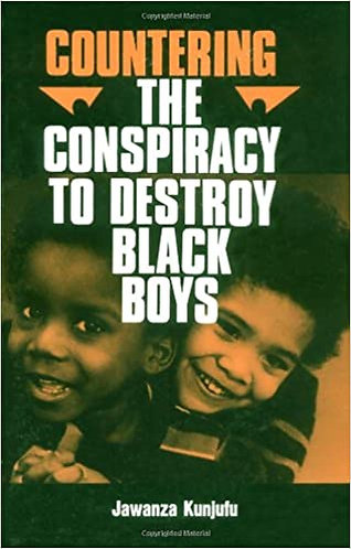 Countering the Conspiracy to Destroy Black Boys, Vol. 1