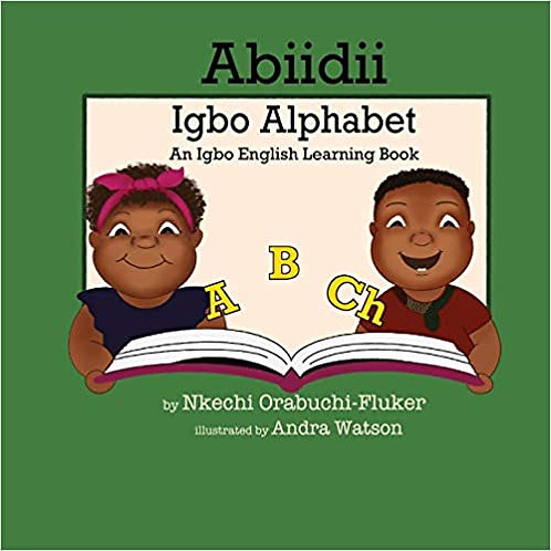 Abiidii Igbo Alphabet: An Igbo English Learning Book